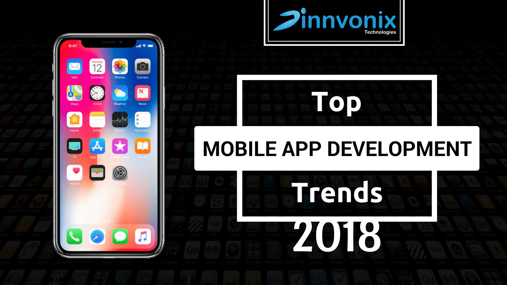 Top Mobile App Development Trends 2018