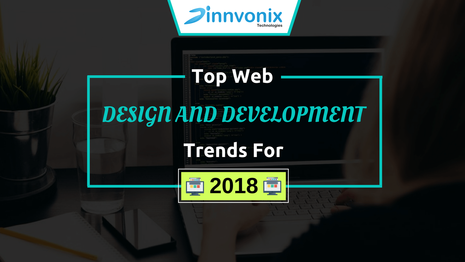 Top Web Design And Development Trends 2018